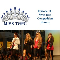 Miss TGPC 2016: Episode 11, Style Icon Competition [Results]